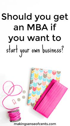 Should you get an MBA if you want to start your own business? Or, can a person start a business without a college degree? Finance Degree, Mba Degree, Finance Tips, Wharton Business School, Harvard Business School, E Learning, Online College Degrees, Harvard Law