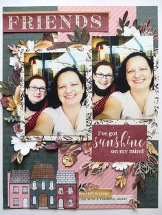 Friends - page made with Auburn Lane collection Create Page, Thankful Heart, I Am Amazing, Happy Mail, My Mind, Auburn, Scrapbook Pages, Blessed, Kit