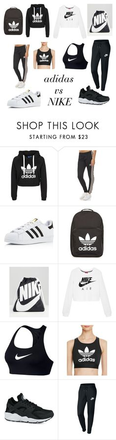 """""""adidas vs NIKE"""" by stylesbybeth ❤ liked on Polyvore featuring adidas Originals, adidas and NIKE"""