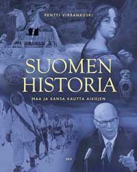 Pentti Virrankoski: Suomen historia. Maa ja kansa kautta aikojen (2012)