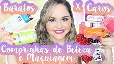 Comprinhas de Beleza (Corpo e Rosto) + Maquiagem | Produtos Baratos x Ca...