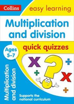 Multiplication & Division Quick Quizzes Book - Ages 5-7 by Collins Easy Learning