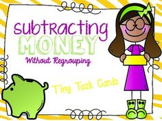 Subtracting Money without Regrouping tiny task cards.  These cards can be cut out and used just like normal task cards.  They can also be printed, stapled, and sent home for extra practice or used during RTI time since they are black and white and only one page.
