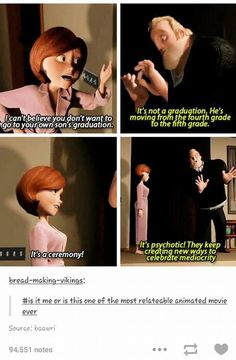 There's a reason I call The Incredibles my favorite Pixar movie. Disney Pixar, Disney Memes, Disney Quotes, Disney And Dreamworks, Disney Animation, Disney Funny Tumblr, Disney Princes, Walt Disney, Disney Love
