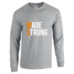 Made Strong Long Sleeve T-Shirt (Grey)