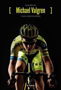 Bognørden: Michael Valgren - En sæson i cykelsportens verdens...