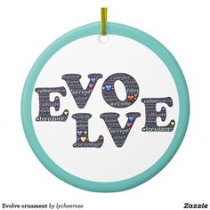 Evolve ornament