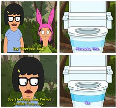 Tina finds a lost computerized talking toilet in the woods on Bob's Burgers.