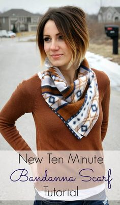 Try this ten minute tutorial for a new scarf- the bandanna scarf from @Kilee McCaleb // ONE little MOMMA on brassyapple.com