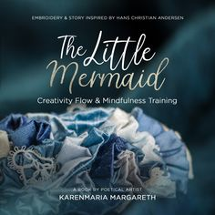 """My first book is now ready to see the world! Put on your best swimsuit and dive into the wonderful ocean of imagination in the story of """"The little Mermaid"""" by H.Andersen's and my poetical world of embroideries….see you among the mermaids! Andersen's Fairy Tales, Mindfulness Training, Hans Christian, Magic Book, Retelling, Embroidery Art, The Little Mermaid, Book Format, The Book"""