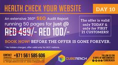 Perform a complete health checkup of your website !! Our extensive audit report covering 360° aspects and running over 50 pages would be an eye-opener and will tell you every aspect of your website. New year 2017 celebration gets you AED 499/- value of this report for just AED 100/-. Join the celebration and make use of this never again offer. Contact us today 0561 585 606 ( Available on whatsapp and call ) Available 24x7 ( Feel free to call or text any time) Cube Reach Technologies…