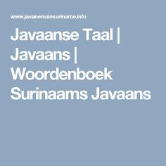 Javaanse Taal   Javaans   Woordenboek Surinaams Javaans Javanese