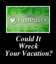 """FastPass+ vacation plans - this is a new way of """"Doing Disney"""".  You'll definitely want to understand it as completely as possible!  (Personal note from GreatWDWTips:  we used FP+ on our most recent trip in December ... I am not a fan of it for many reasons ,,, which I'll tell you about soon)!"""