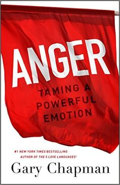 """Anger: Taming a Powerful Emotion"" by Dr. Gary Chapman is the latest addition to Crown of Compassion's Annotated Bibliography."