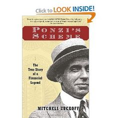 Mitchell Zuckoff, the author of Lost in Shangri-La, has written another book in which our readers might be interested:  Ponzi's Scheme: The True Story of a Financial Legend.