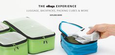The eBag Experience | Luggage, backpacks, packing cubes & More | Explore