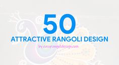 50 Attractive Rangoli Design (ideas) that you can make yourself or get it made during any occasion on the living room or courtyard floors. Simple Rangoli Kolam, Rangoli Designs Images, Floors, Design Ideas, Make It Yourself, Living Room, Home Tiles, Flats, Home Living Room
