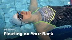 How to Float on Your Back - Overcoming a Fear of Water Swimming Coach, Swimming Tips, Bad Translations, Professional Swimming, Swiming Pool, Happy Minds, Swim Lessons, Your Back, View Video