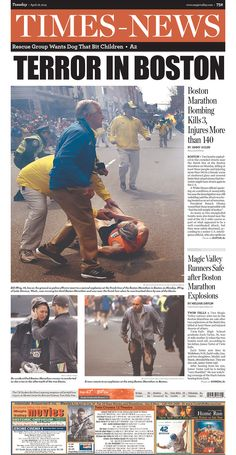 TERROR IN BOSTON - Boston Marathon Bombing Kills 3, Injures More than 140, Magic Valley Runners Safe after Boston Marathon Explosions