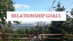 Relationship Goals start with you!