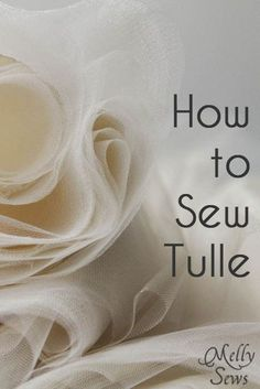 How to Sew Tulle - Melly Sews - handy tricks to keep fabric from snagging