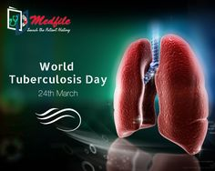 World Tuberculosis Day 2017! #worldtuberculosisday #WTBD2017 #WorldTBDay #Tuberculosis #Medfile