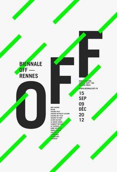Collectif Le jardin graphique, Biennale Off, affiches, Rennes, 2016 - Posters Poster Layout, Dm Poster, Type Posters, Graphic Design Posters, Graphic Design Typography, Info Graphic Design, Minimalist Poster Design, Minimal Graphic Design, Event Posters