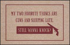FUNNY DOORMAT - GUNS AND SLEEPING LATE