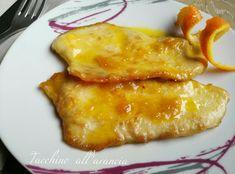 Tacchino all'arancia è il mio secondo piatto preferito. Gustoso e saporito, con un sapore delicato che da un tocco davvero piacevole al palato. In alternat Meat Recipes, Cooking Recipes, Light Recipes, Risotto, French Toast, Food And Drink, Menu, Favorite Recipes, Chicken