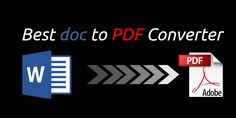Best Word to PDF Converter Online: When you have a doc file on your computer and you want to send it to your colleague, friend or relative online, then the best practice is to convert it into a PDF file and then send it via email or any other suitable way and there are several good reasons behind converting a doc file to a pdf.