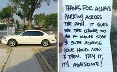 They Parked Like A Jerk, So They Totally Deserved These Funny Notes. - http://www.lifebuzz.com/bad-parking/