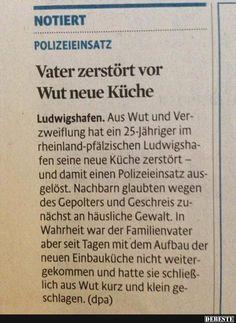 Uberlegen Vater Zerstört Vor Wut Neue Küche.. | Lustige Bilder, Sprüche, Witze, Echt  Lustig