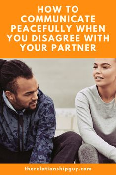 How to Communicate Peacefully When You Disagree with Your Partner Communication Techniques, Mike Love, Back To The Gym, Best Relationship Advice, Work Colleague, Feeling Frustrated, Dating Coach, Always Smile, Always Remember