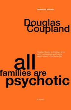 All Families are Psychotic   Penguin Random House Canada