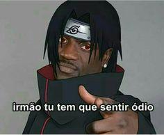 muito ódio hermano Naruto Shippuden Sasuke, Itachi, Otaku Anime, Anime Naruto, Team 7, Nerd, Akatsuki, Manga Art, Rap