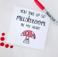 You take up so mushroom in my heart mushroom lover mushrooms shrooms funny card punny pun joke valentines boyfriend girlfriend partner love card etsy Birthday Gifts For Girlfriend, Boyfriend Birthday Cards, Diy Cards For Boyfriend, Girlfriend Presents, Birthday Presents, Boyfriend Birthday Ideas Creative, Cute Notes For Boyfriend, Diy Birthday Cards, Cute Puns