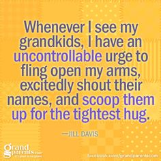 #grandma #grandpa #grandkids #grandparents #quotes #jilldavis