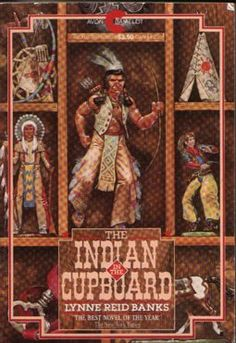The Indian in the Cupboard Book. One of my favorite books as a kid :)