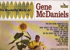 """RARE 1962 Lp Gene Mcdaniels THE WONDERFUL WORLD OF On Liberty LRP 3311 . Gene McDaniels was one of the more popular artists to emerge from the 1950s R&B scene just as """"soul"""" began to establish itself as a distinct subcategory (and later the dominant sound) of the latter genre. Born Eugene Booker McDaniels in Kansas City, Kansas in 1935, and later raised in Omaha, Nebraska, he was the son of a minister, and gospel music, along with the words of the bible"""