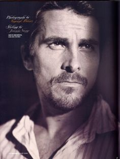 I'm usually not a fan of facial hair, but Christian Bale pulls it off!