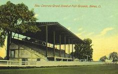 The Grandstand at the Cuyahoga County Fairgrounds (in Berea)