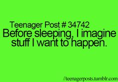 This is the most relatable thing I have ever seen!!! I do this EVERY NIGHT