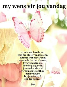 Good Morning Wishes, Good Morning Quotes, Christian Greetings, Birthday Prayer, Lekker Dag, Evening Greetings, Sympathy Quotes, Cat Tattoo Designs, Afrikaanse Quotes