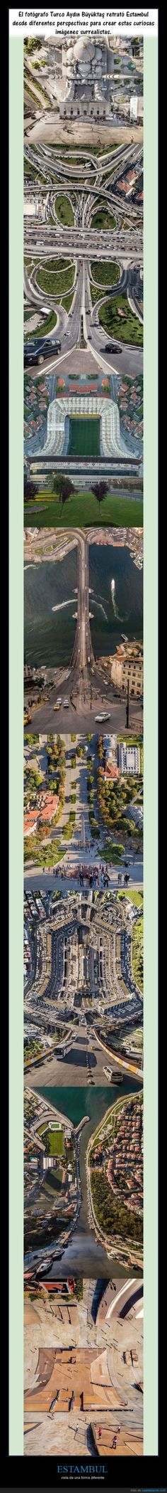 Escomo ver Estambul en plan Inception... - vista de una forma diferente