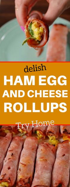 Ham Egg & Cheese Roll-Ups ( NEED TO KNOW ! )