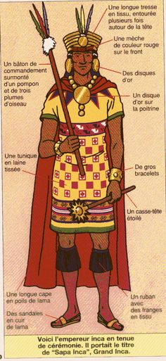 Empereur inca Describe by the French Inca Art, Mesoamerican, Alternate History, Mayan Ruins, Archaeology, South America, American History, Persona, Geography