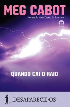 Quando cai o raio - When Lightning Strikes - Meg Cabot