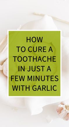 How To Cure A Toothache In Just A Few Minutes With Garlic