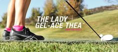 The ASICS Lady GEL-Ace Thea shoe. Designed with a lower profile for a more feminine fit, this shoe features an external heel counter & the Trusstic System® for exceptional stability. http://www.asicsamerica.com/Footwear/Golf-Shoes/Lady-GEL-Ace-Thea-P216Y-Womens/