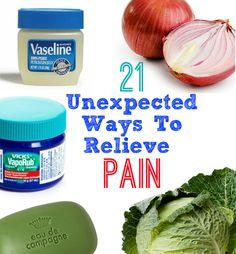 Natural remedies — 21 Unusual Ways To Relieve Pain